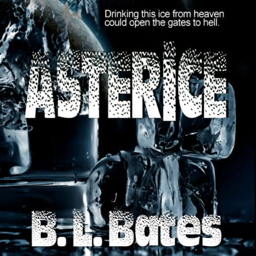 Asterice by BL Bates audiobook cover image