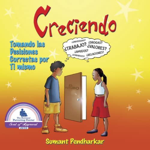 Creciendo: Spanish edition of Raising Yourself: Making the Right Choices by Sumant Pendharkar audiobook cover image