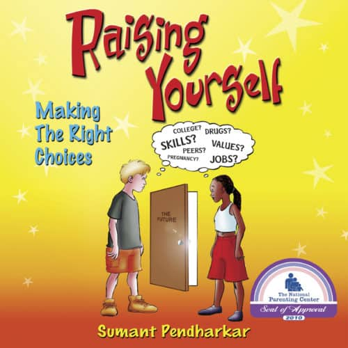 Raising Yourself: Making the Right Choices by Sumant Pendharkar audiobook cover image