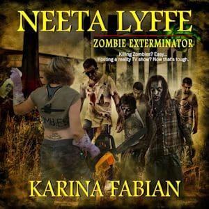 Neeta Lyffe: Zombie Exterminator by Karina Fabian audiobook cover image
