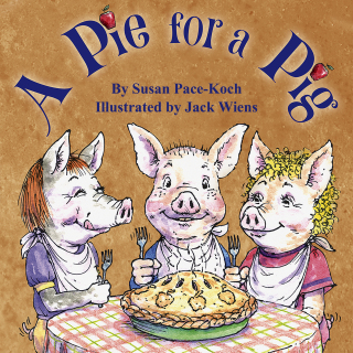 A Pie for a Pig by Susan Pace-Koch audiobook cover image