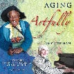audiobook cover Aging Artfully