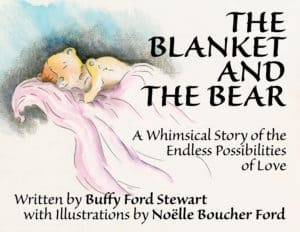 The Blanket And The Bear by Buffy Ford Stewart