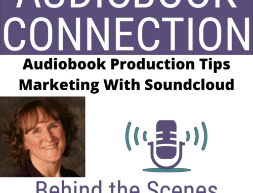 Episode 35: Audiobook Production Tip – Market Your Audiobook With Soundcloud: Step By Step!