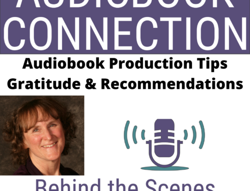 Episode 39: Audiobook Production Tip – Gratitude + An Open Invitation From Pro Audio Voices