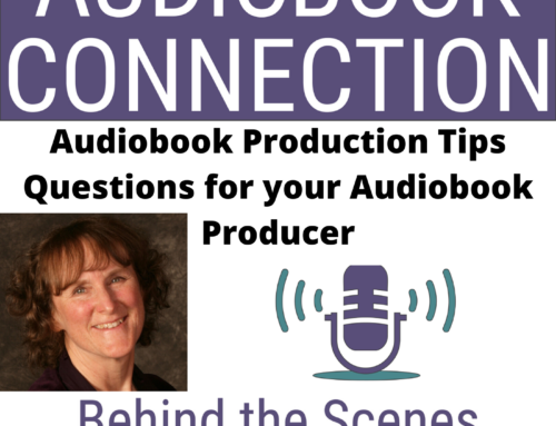 Episode 47: Audiobook Production Tip – 15+ KEY Questions To Ask Your Potential Audiobook Producer