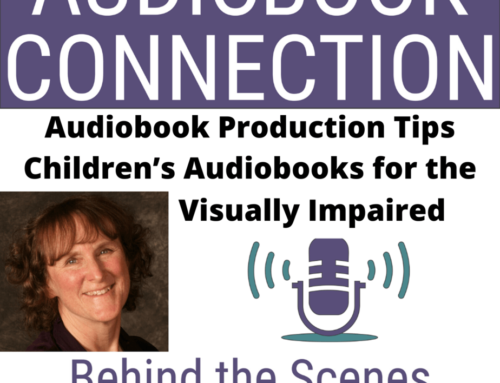 Episode 48: Audiobook Production Tip – Children's Audiobooks for the Visually Impaired