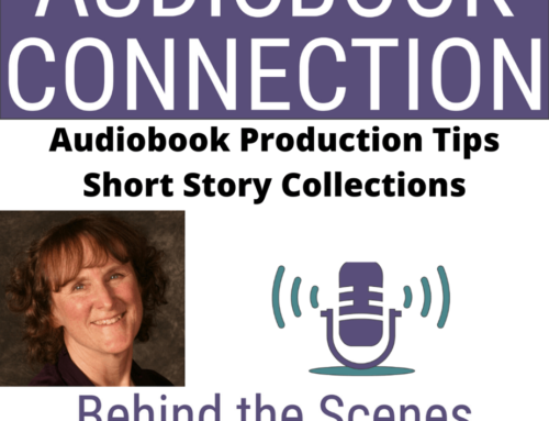 Episode 49: Audiobook Production Tip – Short Story Collections