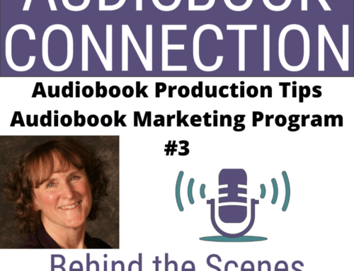 Episode 54: Audiobook Marketing Program – Part 3 Manageable Weekly Tasks