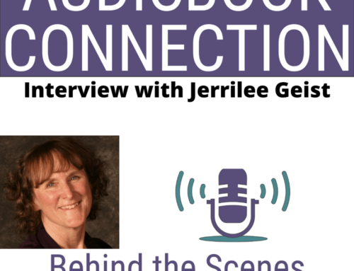 Episode 70: Adapting Screenplays and Theatre Scripts into Audiobooks – Interview with Jerrilee Geist